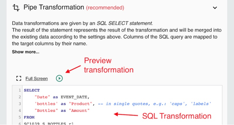 transform your data in pipes via sql